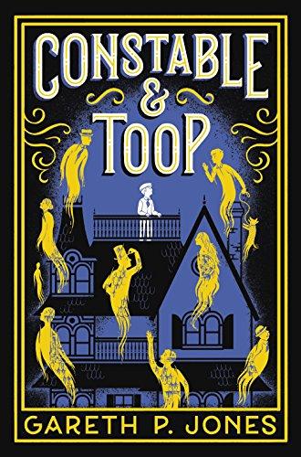 Constable & Toop (Literatura Juvenil (A Partir De 12 Años) - Narrativa Juvenil) (Fantasmas Historias Halloween De)