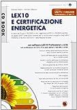Lex10 e certificazione energetica. Con CD-ROM
