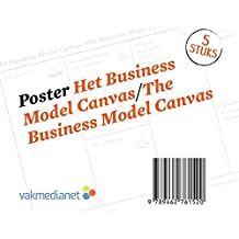 Poster Businessmodel Canvas/Poster The Business Model Canvas: Koker met 5 posters op A0-formaat/Carton roll with 5 A0 posters