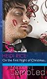 On the First Night of Christmas... (Mills & Boon Modern Heat) (Mills & Boon RIVA)