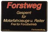 Hinweisschild - Forstweg Gesperrt für Motorfahrzeuge .. Reiter ... - Forst Wald Weg Schild Warnschild Warnzeichen Arbeitssicherheit Türschild Tür Kunststoff Kunststoffschild Geschenk Geburtstag