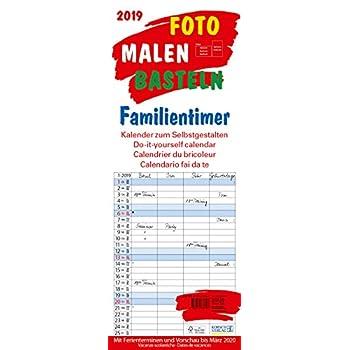 Foto-Malen-Basteln Familientimer 2019: Kalender Zum Selbstgestalten. Mit 4 Spalten