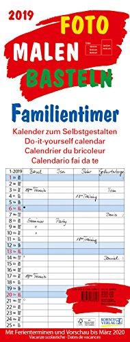 Foto-Malen-Basteln Familientimer 2019: Familienplaner mit 4 Spalten als Foto-kalender zum Selbstgestalten. Familienkalender mit Ferienterminen und festem Batelpapier.