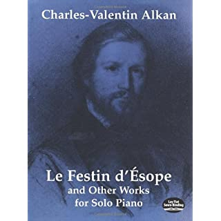 Le Festine D'Esope: Le Festin D'esope and Other Works for Solo Piano (Dover Music for Piano)