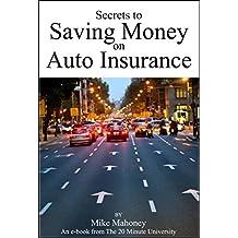 Secrets to Saving Money on Auto Insurance (English Edition)
