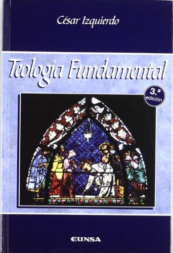 Teología fundamental (Manuales de teología) por César Izquierdo