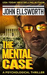 The Mental Case (Thaddeus Murfee Legal Thriller Series Book 5) (English Edition)