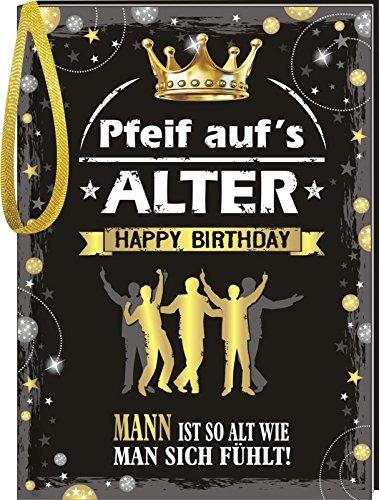 Pfeiff aufs Alter / Männer: Happy Birthday