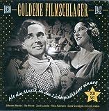 Goldene Filmschlager 1930-42 by Goldene Filmschlager 1930-42
