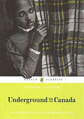 underground-to-canada-by-author-barbara-claassen-smucker-published-on-july-2014
