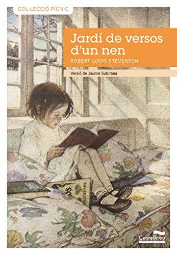 Jardi De Versos D'Un Nen -2- (Col·lecció Pícnic) por Robert Louis Stevenson