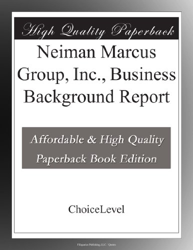 neiman-marcus-group-inc-business-background-report