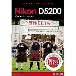 Nikon D5200 (valable également pour le Nikon D5300)
