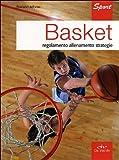 Basket. Regolamento allenamento strategie