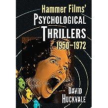 Hammer Films' Psychological Thrillers, 1950–1972