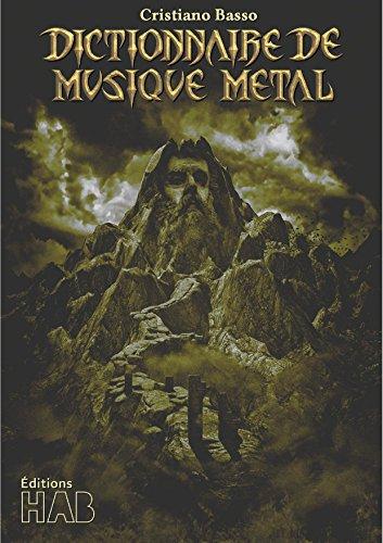Dictionnaire de Musique Metal