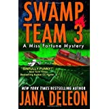 Swamp Team 3 (A Miss Fortune Mystery) (Volume 4) by DeLeon, Jana (2014) Paperback