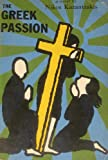 Front cover for the book The Greek Passion by Nikos Kazantzakis