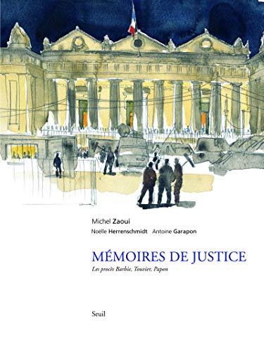 Mémoires de justice. Barbie, Touvier, Papon