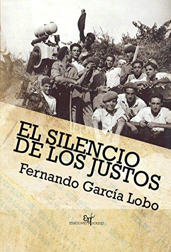 El silencio de los justos por Fernando García Lobo