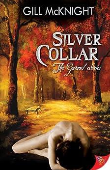 Silver Collar (Garoul Series Book 4) (English Edition) di [McKnight, Gill]