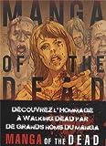 Telecharger Livres Manga of the dead (PDF,EPUB,MOBI) gratuits en Francaise
