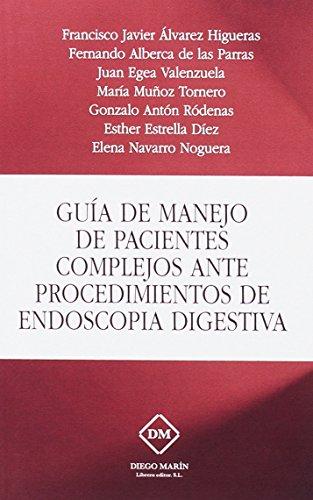 GUIA DE MANEJO DE PACIENTES COMPLEJOS ANTE PROCEDIMIENTOS DE ENDOSCOPIA DIGESTIVA