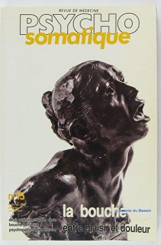 Revue de médecine somatique Vol. n°15 Dossier : entre plaisir et douleur