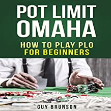 Pot Limit Omaha: The Ultimate Guide to This Fun Game
