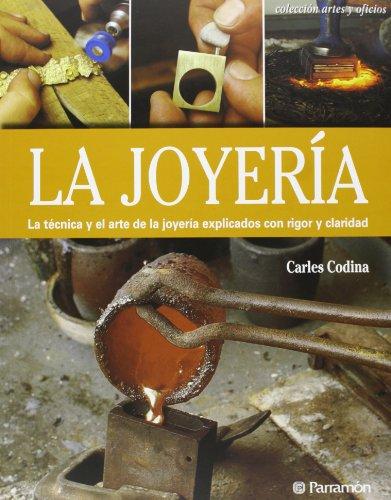 La Joyería (Artes y oficios) por Carles Codina i Armengol