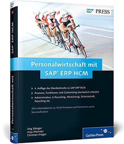 Personalwirtschaft mit SAP ERP HCM: Funktionen - Prozesse - Customizing von SAP HR (SAP PRESS)