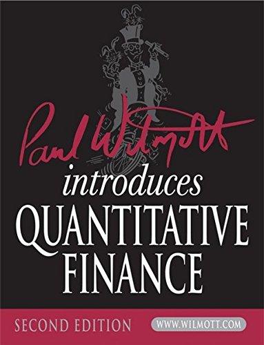 Paul Wilmott Introduces Quantitative Finance (The Wiley Finance Series)