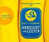'Vorsicht vor Leuten (Hörbestseller)' von Ralf Husmann