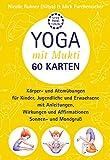Yoga mit Mukti 60 Karten: Yoga-Bildkartenset (Yoga mit Mukti / Kinderyoga)