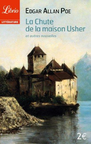 La chute de la maison Usher et autres nouvelles