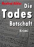 Die Todes-Botschaft (German Edition)
