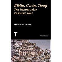 Biblia, Corán, Tanaj: Tres lecturas sobre un mismo Dios (Noema)
