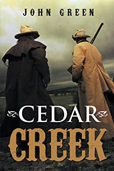 Cedar Creek (English Edition) par [Green, John]