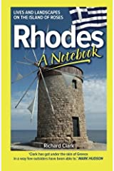 Rhodes - A Notebook by Richard Clark (2013-06-27) Paperback