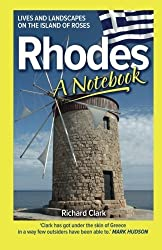 Rhodes - A Notebook by Richard Clark (2013-06-27)