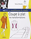 le mod?lisme de mode tome 2 coupe ? plat les transformations de teresa gilewska 5 juin 2008