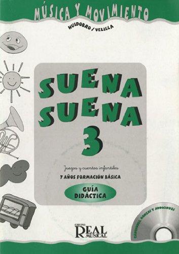 HUIDOBRO y VELILLA - Suena Suena 7 Años (Profesor) Vol.3 (Fichas y CD) (Musica y Movimiento) por HUIDOBRO y VELILLA