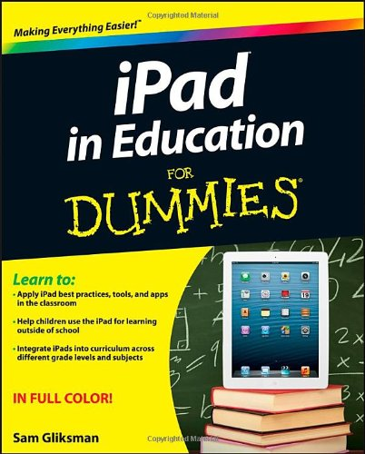 iPad in Education For Dummies (Ipad Audio-bücher)