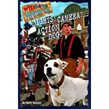 Lights! Camera! Action Dog! (Wishbone Mysteries) by Nancy Butcher (1998-08-06)