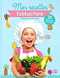 Mes recettes fastoches...