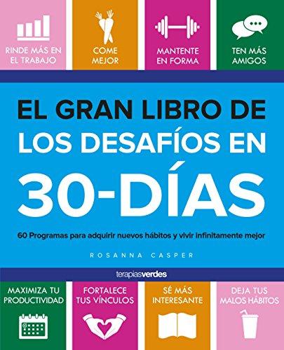 El gran libro de los desafíos en 30 días (Terapias Únicos)