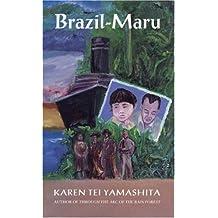 Brazil-Maru by Karen Tei Yamashita (1993-09-01)