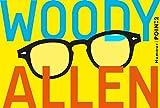woody allen dieu shakespeare et moi ; pour en finir une bonne fois pour toutes avec la culture