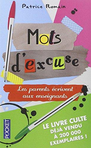 Mots d'excuse : Les parents écrivent aux enseignants par Patrice Romain