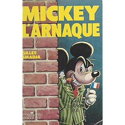 Mickey l'arnaque : Euro-Disneyland (Document)